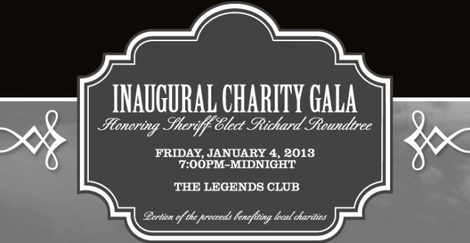 The Inaugural Charity Gala honoring Sheriff-Elect 'Richard Roundtree' Friday, January 4, 2013 @ The Legends Club: National Hills Augusta