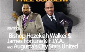 FREE Concert LIVE with Bishop Hezekiah Walker and James Fortune 8/22 – Augusta,Ga