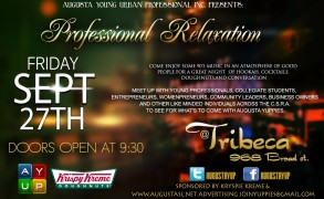 Professional Relaxation Final Friday with Augusta Young Urban Professionals in your area @ Tribeca 9/27